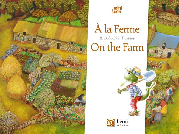 À la Ferme / On the Farm