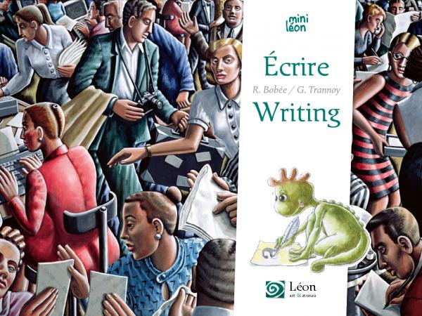Ecrire / Writing
