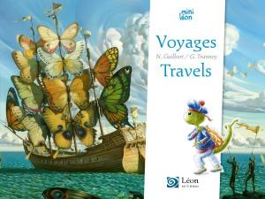 Voyages/Travels